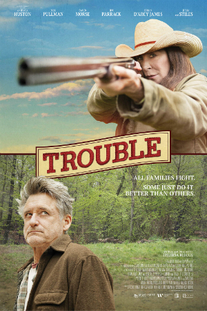 dfn-anjelicahuston-trouble-poster-300